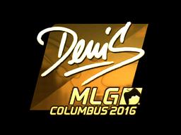 Sticker   denis (Gold)   MLG Columbus 2016