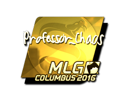 Sticker   Professor_Chaos (Gold)   MLG Columbus 2016