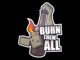 Burn Them All