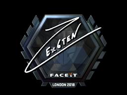Sticker | Ex6TenZ (Foil) | London 2018
