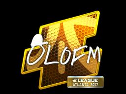 Sticker   olofmeister (Foil)   Atlanta 2017