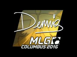 Sticker   dennis (Foil)   MLG Columbus 2016