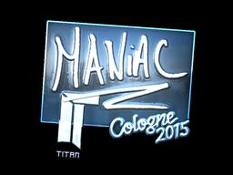 Sticker   Maniac (Foil)   Cologne 2015